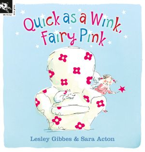 Quick as a Wink, Fairy Pink book image