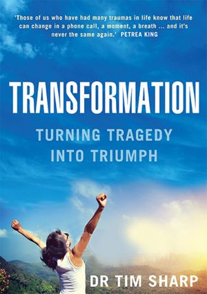transformation-turning-tragedy-into-triumph