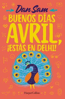 Buenos días, Avril (Good Morning, April - Spanish Edition)