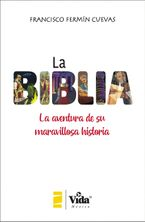 La Biblia (The Bible - Spanish Edition)
