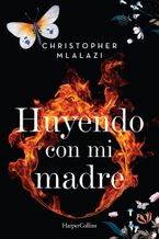 Huyendo con mi madre (Running with mother - Spanish Edition)