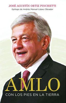 AMLO (AMLO - Spanish Edition)