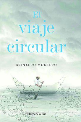 El viaje circular (Round Trip - Spanish Edition)