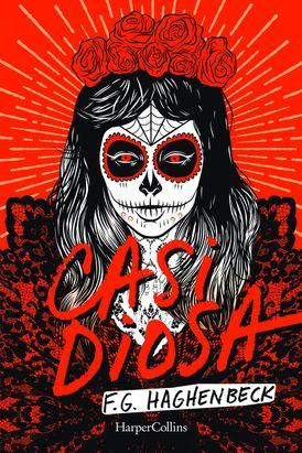 Casi diosa (Almost a Goddess - Spanish Edition)