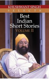 Khushwant Singh Selects Best Indian Short Stories (Vol. 2)