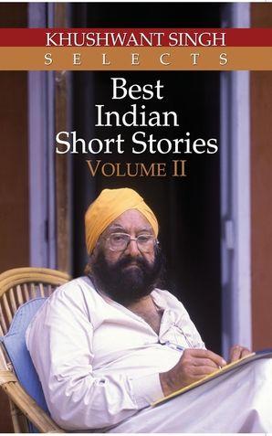 Best Indian Short Stories Vol. II