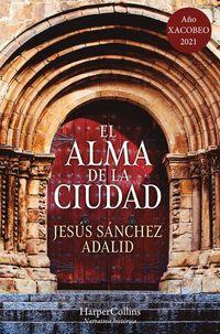 el-alma-de-la-ciudad-the-soul-of-the-city-spanish-edition