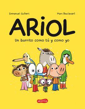 Ariol. Un burrito como tú y como yo (Just a Donkey Like You and Me - Spanish edi