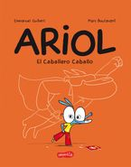 Ariol. El caballero Caballo (Thunder Horse - Spanish edition)