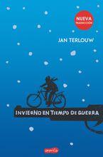 Invierno en tiempo de guerra (War in Wintertime - Spanish Edition)