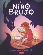 El niño brujo (The Witch Boy - Spanish edition) Paperback  by Molly Knox Ostertag