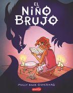 El niño brujo (The Witch Boy - Spanish edition)
