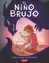 el-nino-brujo-the-witch-boy-spanish-edition