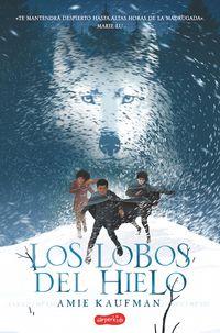 los-lobos-del-hielo-elementals-ice-wolves-spanish-edition
