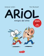 Ariol. Amigos del alma (Happy as a pig - Spanish edition)