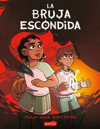 la-bruja-escondida-the-hidden-witch-spanish-edition
