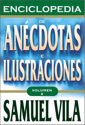 Enciclopedia de anecdotas - Vol. 2 Paperback  by