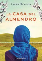 la-casa-del-almendro-under-the-almond-tree-spanish-edition