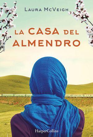 La casa del almendro (Under the Almond Tree - Spanish Edition) book image