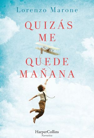 Quizás me quede mañana (Perhaps I Will Stay Tomorrow - Spanish Edition) book image