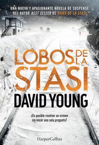 lobos-de-la-stasi-stasi-wolf-spanish-edition