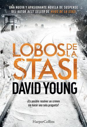 Lobos de la Stasi (Stasi Wolf - Spanish Edition) book image
