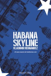 habana-skyline-habana-skyline-spanish-edition