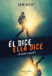 El-dice-ella-dice-he-said-she-said-spanish-edition