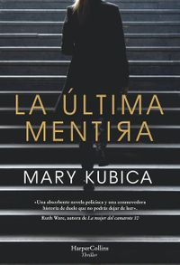 la-ultima-mentira-every-last-lie-spanish-edition