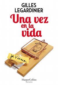 una-vez-en-la-vida-once-in-the-life-spanish-edition