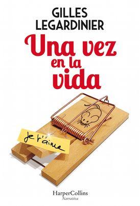Una vez en la vida (Once in the Life - Spanish Edition)