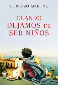 cuando-dejamos-de-ser-ninos-when-we-stop-being-children-spanish-edition