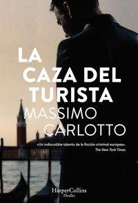 la-caza-del-turista-the-chase-of-the-tourist-spanish-edition