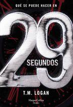 29-segundos-29-seconds-spanish-edition