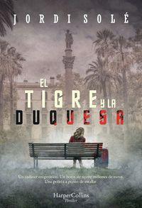 el-tigre-y-la-duquesa-the-tiger-and-the-duchess-spanish-edition