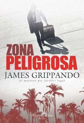 Zona peligrosa (The Most Dangerous Place - Spanish Edition)