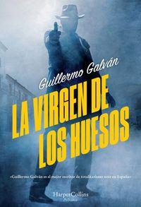 la-virgen-de-los-huesos-the-virgin-of-the-bones-spanish-edition