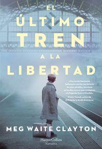 el-ultimo-tren-a-la-libertad-the-last-train-to-london-spanish-edition