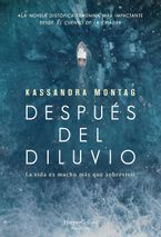 Después del diluvio (After the flood - Spanish Edition)