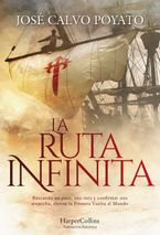 La Ruta Infinita (The Infinite Route - Spanish Edition)