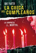 La chica del cumpleaños (The birthday girl - Spanish Edition)
