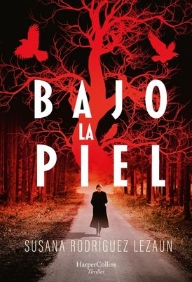 Bajo la piel (Under the Skin - Spanish Edition)