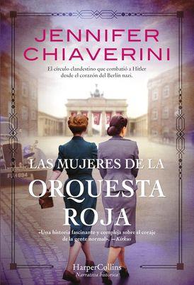Las mujeres de la Orquesta Roja (Resistance Women - Spanish Edition)