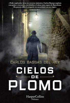 Cielos de plomo (Leaden Skies - Spanish Edition)