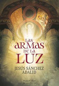 las-armas-de-la-luz-the-weapons-of-light-spanish-edition
