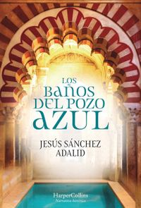 los-banos-del-pozo-azul-the-baths-of-the-blue-well-spanish-edition