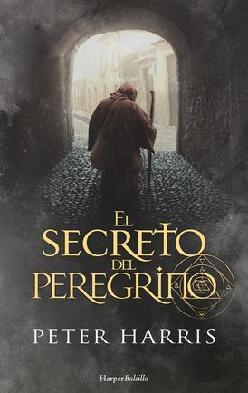 El secreto del peregrino (The Pilgrim's Secret - Spanish Edition)