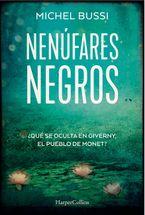 Los nenúfares negros (Black Water Lilies - Spanish Edition)