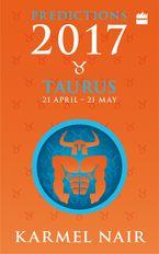Taurus Predictions 2017 - Karmel Nair