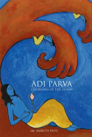 Adi Parva  Hardcover  by Amruta Patil